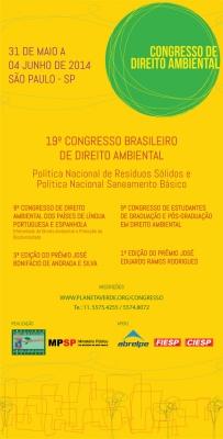 19º Congresso Brasileiro de Direito Ambiental, 9º Congresso de Direito Ambiental das Línguas Portuguesa e Espanhola e 9º Congresso de Estudantes de Direito Ambiental