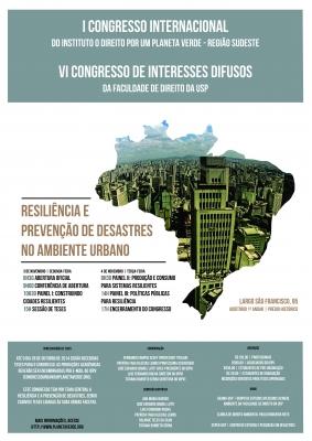 I Congresso Internacional do Instituto O Direito por um Planeta Verde – Região Sudeste e VI Congresso de Interesses Difusos da Faculdade de Direito da USP