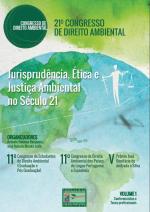 Versão final dos Anais do 21º Congresso Brasileiro de Direito Ambiental se encontra disponível para download na Biblioteca Virtual