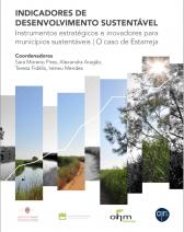 (Universidade de Coimbra) E-book Indicadores de Desenvolvimento Sustentável: Instrumentos Estratégicos e Inovadores para Municípios Sustentáveis | O caso de Estarreja