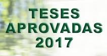Teses Aprovadas 2017 - FINAL
