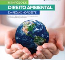 Prorrogado o prazo para o envio de Teses para o III Simpósio de Direito Ambiental da Região Nordeste
