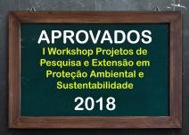 Resultado do I Workshop Projetos de Pesquisa e Extensão em Proteção Ambiental e Sustentabilidade