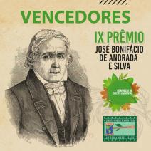 VENCEDORES do IX Prêmio José Bonifácio de Andrada  e Silva