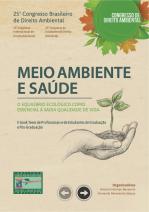 E-book - Anais/E-book - Tesistas Pós-Graduação e Teses Profissionais e Anais Teses de Graduação - 25º Congresso Brasileiro de Direito Ambiental